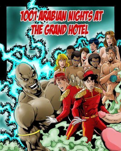 1001 Arabian Nights At The Grand Hotel