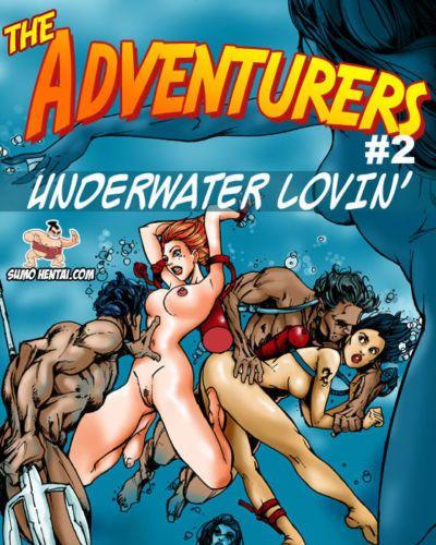 The Adventurers 2- Underwater Lovin