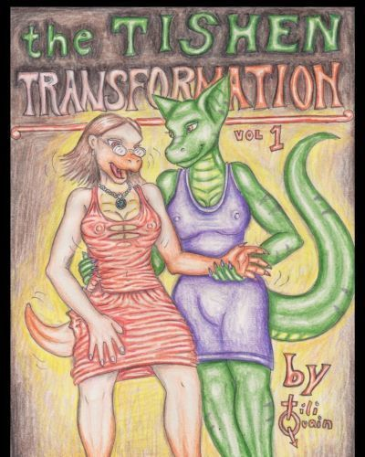 [Tiliquain] The Tishen Transformation Vol. 1