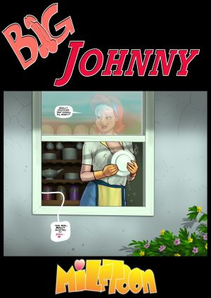 milftoon gros Johnny