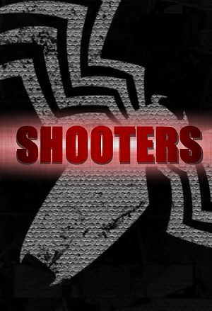 - Shooters