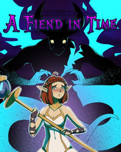 [hizzacked] A Fiend in Time